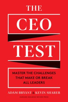 The CEO Test, Bryant Adam, Kevin Sharer