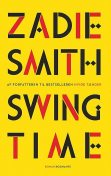 Swing Time, Zadie Smith
