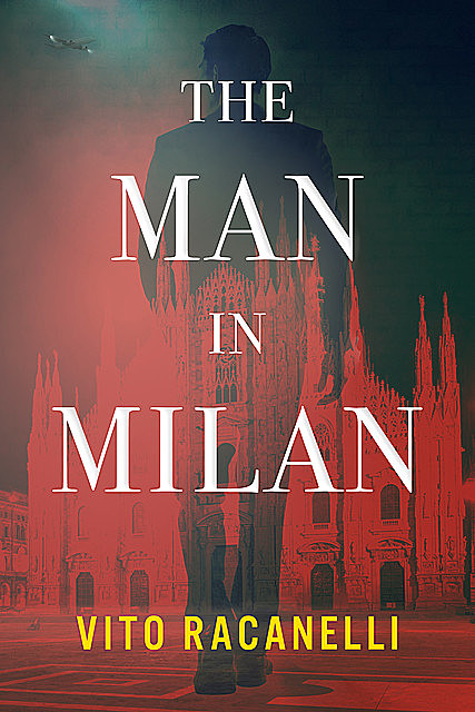The Man In Milan, Vito Racanelli