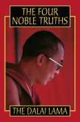 The Four Noble Truths, His Holiness the Dalai Lama