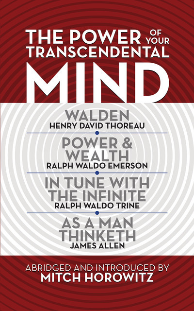 The Power of Your Transcendental Mind (Condensed Classics), Mitch Horowitz