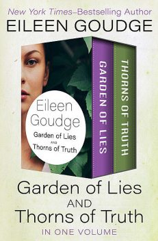 Garden of Lies and Thorns of Truth, Eileen Goudge