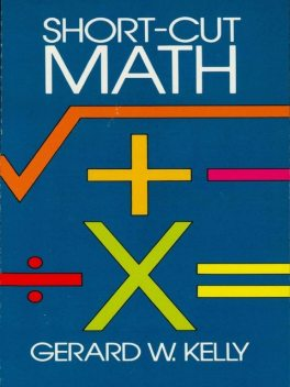 Short-Cut Math, Gerard Kelly
