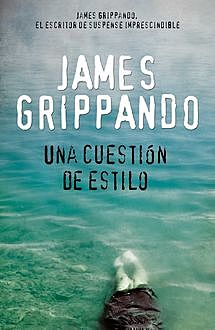Una Cuestion de Estilo, James Grippando