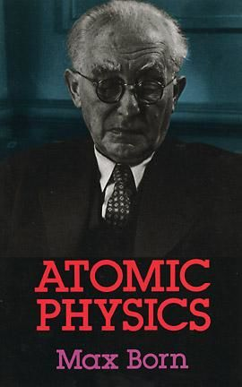 Atomic Physics: 8th Edition, Max Born