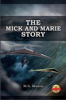 Mick and Marie Story, Michael Martin