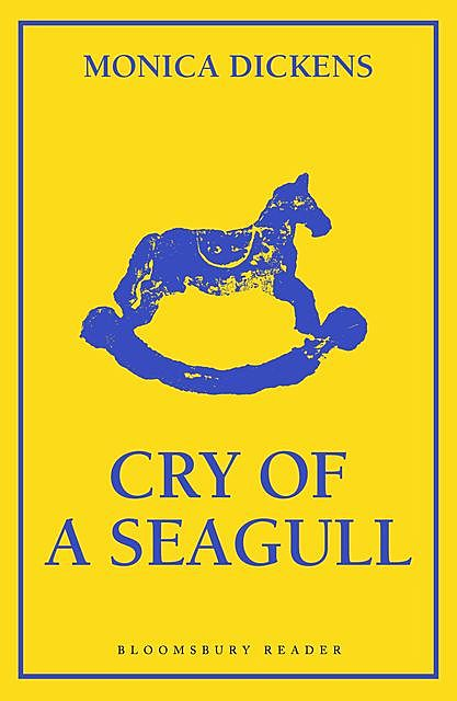 Cry of a Seagull, Monica Dickens