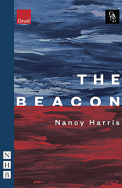 The Beacon (NHB Modern Plays), Nancy Harris