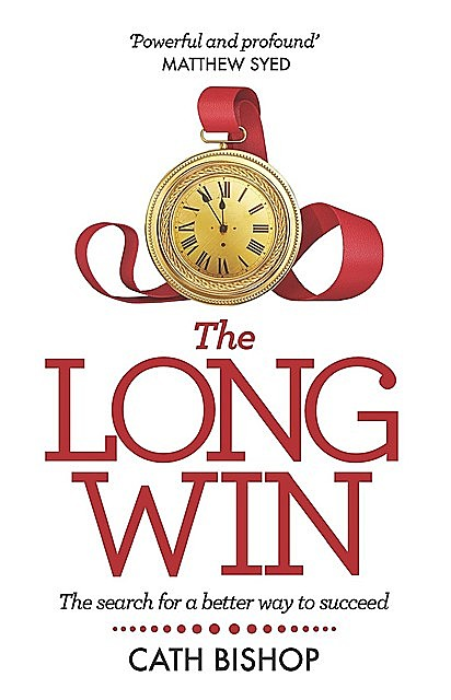 The Long Win, Cath Bishop