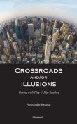 Crossroads and/or Illusions, Aleksandar Krzavac