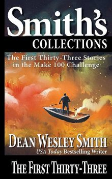 The First Thirty-Three, Dean Wesley Smith