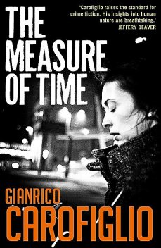The Measure of Time, Gianrico Carofiglio