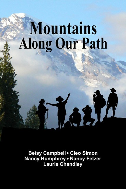 Mountains Along Our Path, Betsy Campbell, Cleo Simon, Nancy Humphrey