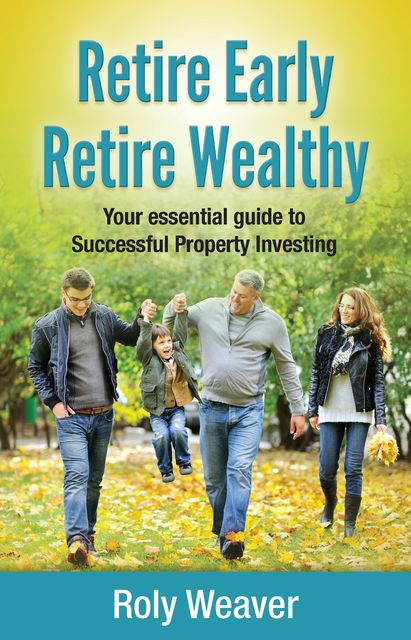 Retire Early Retire Wealthy, Roly Weaver