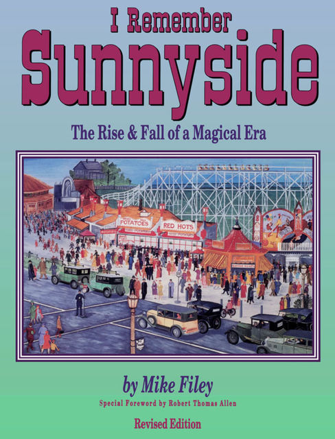 I Remember Sunnyside, Mike Filey
