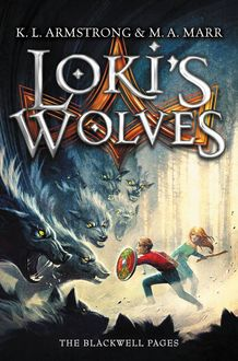 Loki's Wolves, K.L. Armstrong, M.A. Marr