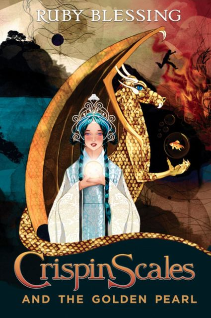 Crispin Scales and the Golden Pearl, Ruby Blessing