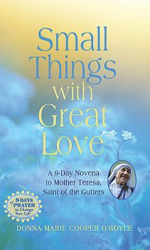 Small Things With Great Love, Donna-Marie Cooper O'Boyle