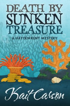 Death By Sunken Treasure, Kait Carson