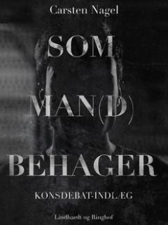 Som man(d) behager, Carsten Nagel