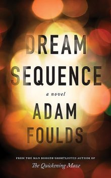 Dream Sequence, Adam Foulds
