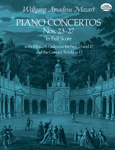 Piano Concertos Nos. 23–27 in Full Score, Wolfgang Amadeus Mozart