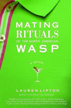 Mating Rituals of The North American Wasp, Lauren Lipton
