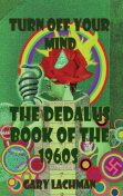 The Dedalus Book of the 1960s, Gary Lachman
