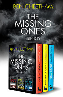 The Missing Ones Trilogy, Ben Cheetham