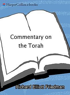Commentary on the Torah, Richard Elliott Friedman