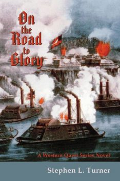 On the Road to Glory, Stephen L.Turner