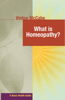 What Is Homeopathy, Vinton McCabe
