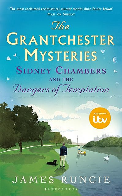 Sidney Chambers and The Dangers of Temptation, James Runcie