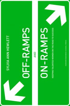 Off-Ramps and On-Ramps, Sylvia Hewlett