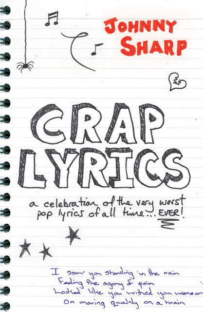 Crap Lyrics, Johnny Sharp