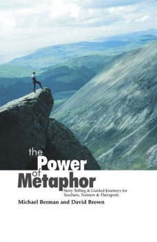 The Power of Metaphor, Michael Berman, David Brown