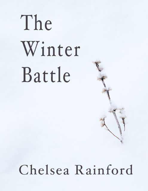 The Winter Battle, Chelsea Rainford