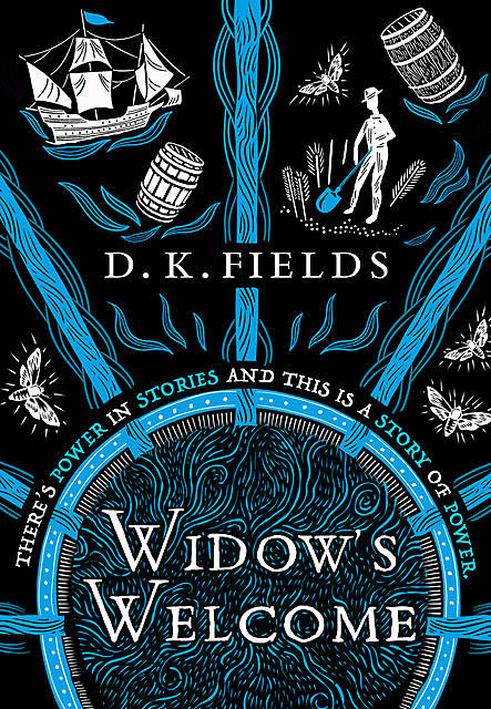 Widow's Welcome, D.K. Fields