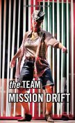 Mission Drift, Heather Christian, Sarah Gancher, The Team