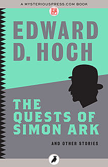 The Quests of Simon Ark, Edward D.Hoch