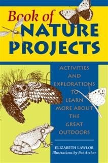 Book of Nature Projects, Elizabeth Lawlor