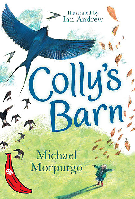 Colly's Barn, Michael Morpurgo