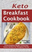 Keto Breakfast Cookbook, Katherine Davis