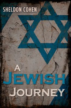 A Jewish Journey, Sheldon Cohen