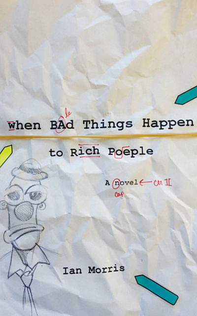 When Bad Things Happen to Rich People, Morris Ian