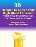 35 Recipes to Lower Your High Blood Pressure, Joseph Correa