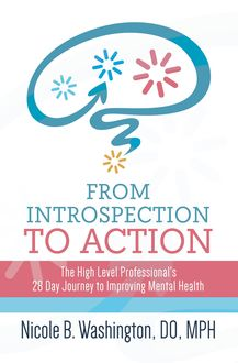 From Introspection to Action, DO MPH Washington Nicole B