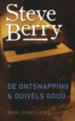 Duivels goud, Steve Berry