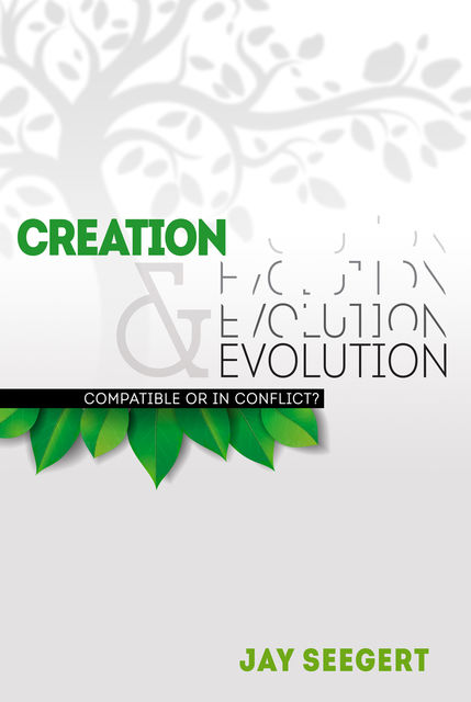 Creation & Evolution, Jay Seegert