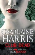 Club Dead, Charlaine Harris